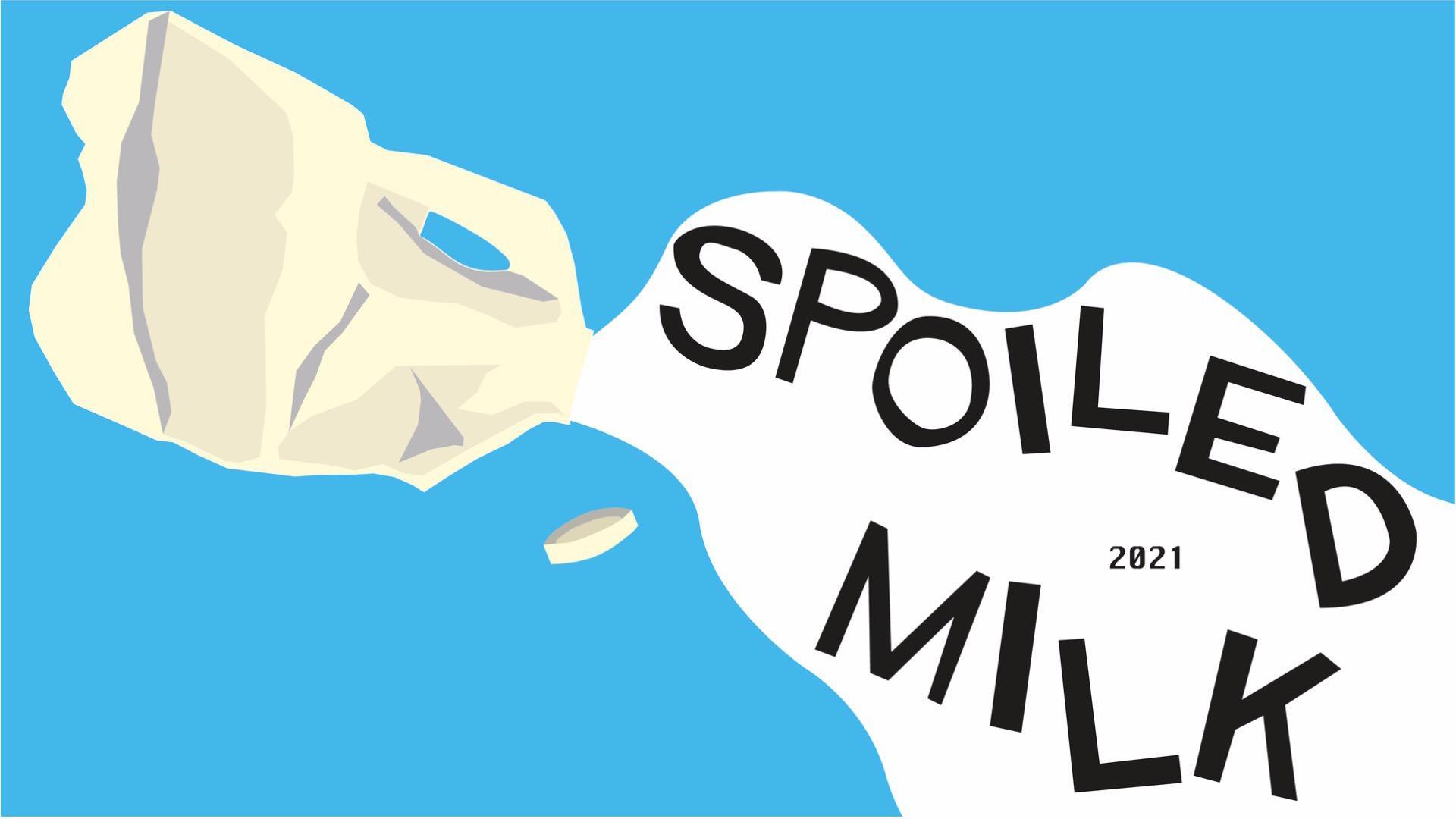 Spoiled Milk