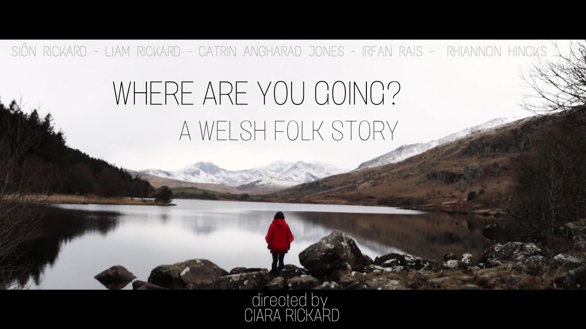 'Where Are You Going?': A Welsh Folk Story