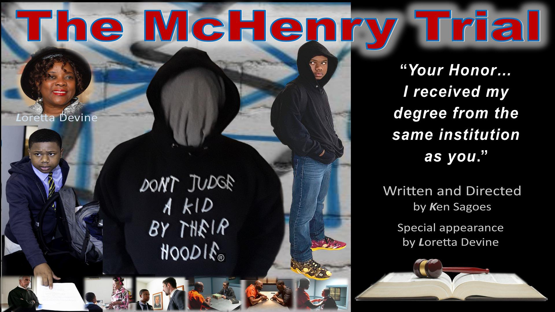 The McHenry Trial – Don't Judge a Kid by Their Hoodie