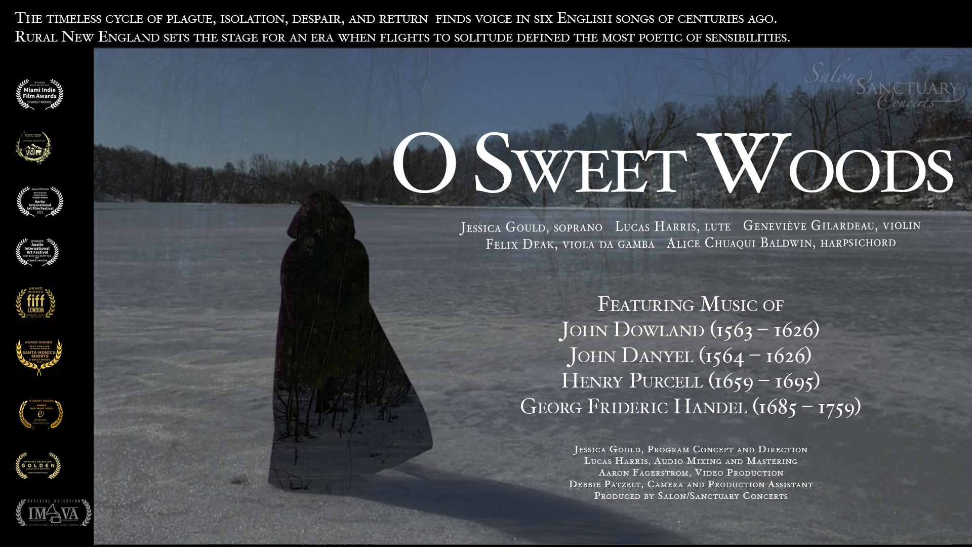 O Sweet Woods