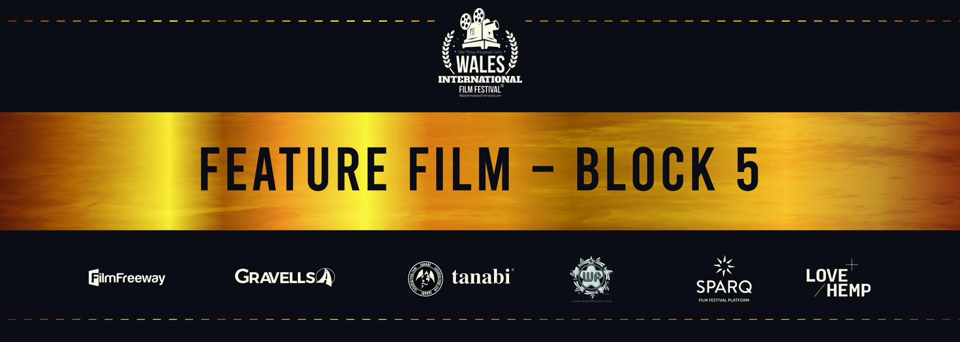 Feature Film - Block 5