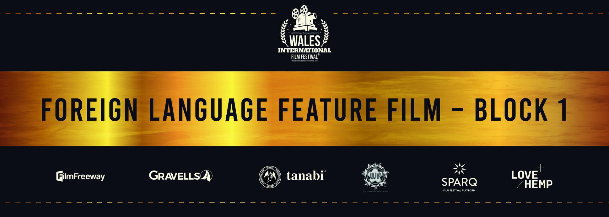 Foreign Language Feature Film - Block 1
