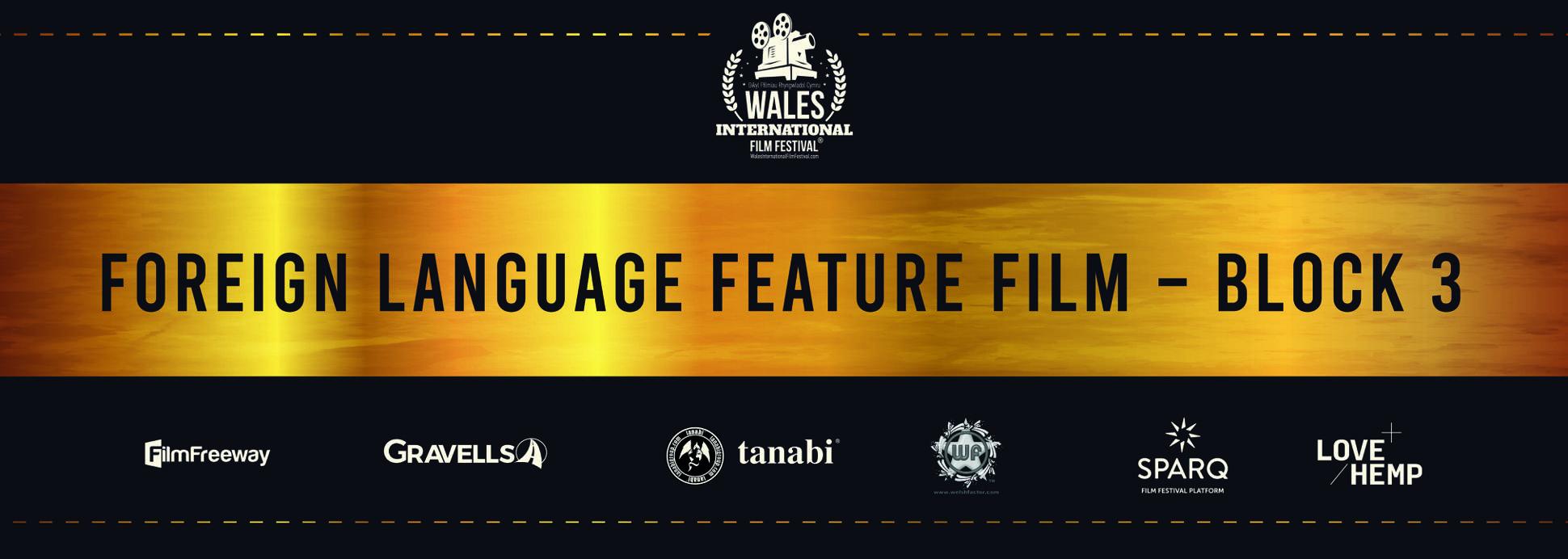 Foreign Language Feature Film - Block 3